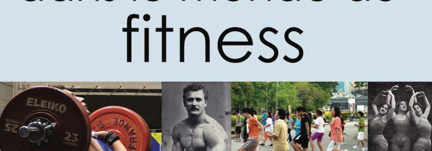 Pour un retour de l'éthique dans le monde du fitness