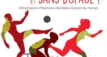 """""""Sportif, performant… et sans dopage !"""" de Valérie DUCLOS-LELIEUR"""