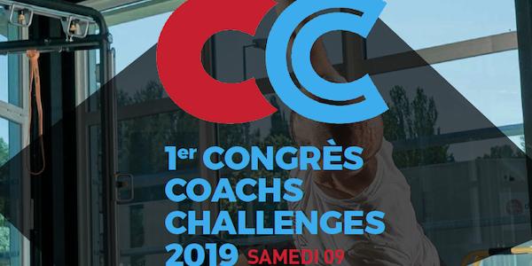 Congrès Coachs Challenges : retour sur la 1ère édition !