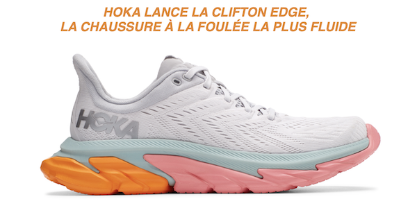 Hoka lance la Clifton Edge !