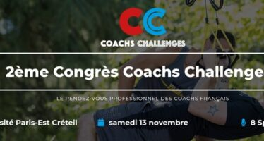 2ème Congrès Coachs Challenges ! (In)formez-vous…